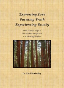Expressing Love Pursuing Truth Experiencing Beauty